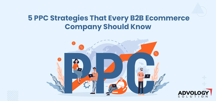 210323061002ppc-strategies-every-b2b-ecommerce-company-should-knowjpg